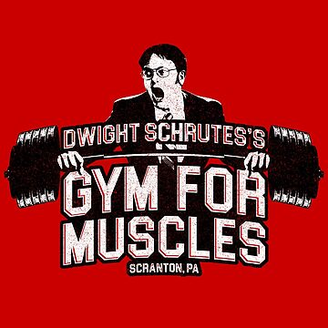 Dwight Schrute's Gym For Muscles by huckblade