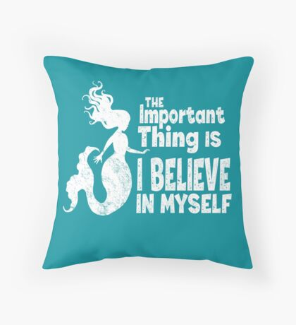 Mermaid - The Important Thing Is I Believe In Myself (White) Floor Pillow