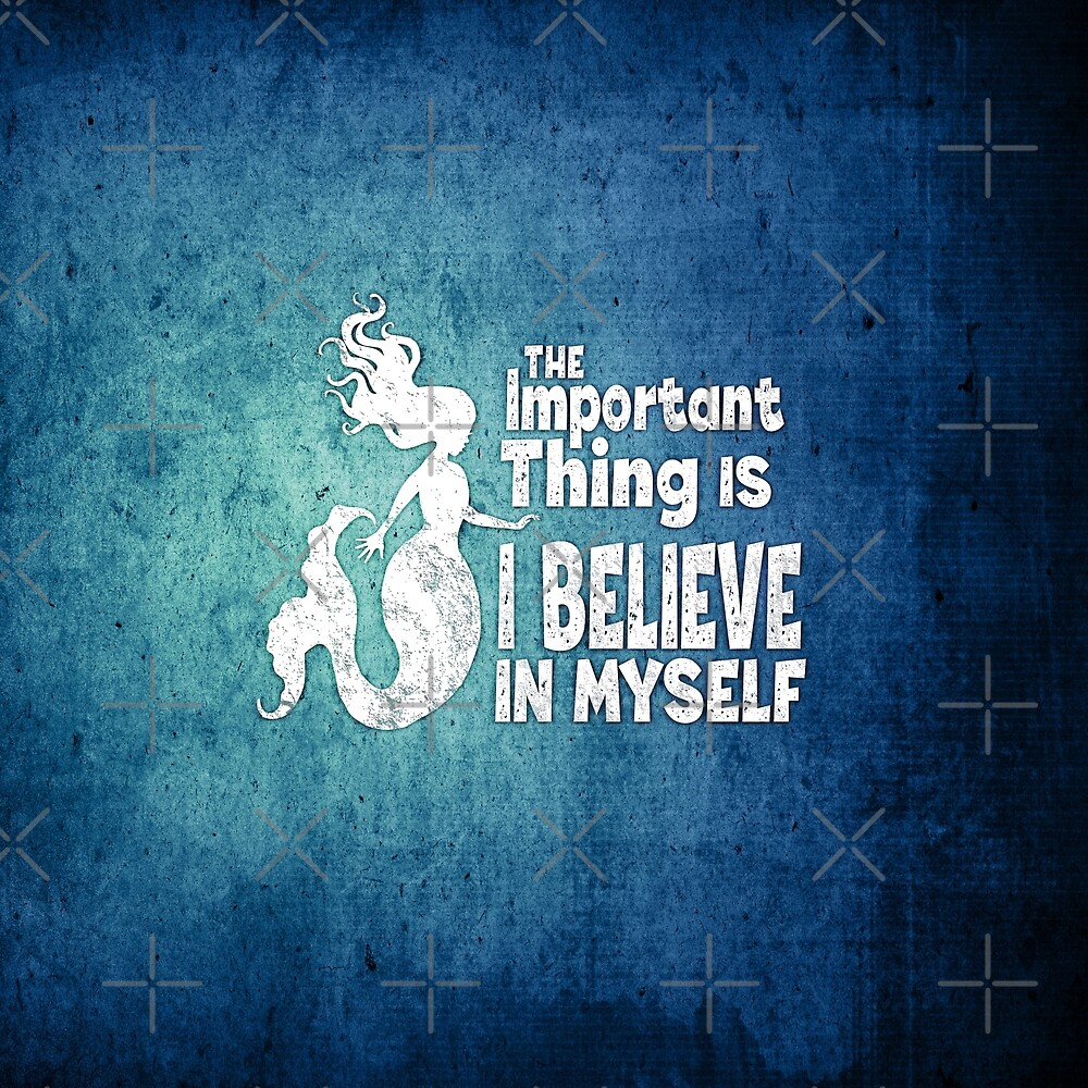 Mermaid - The Important Thing Is I Believe In Myself - Grunge Denim by jitterfly