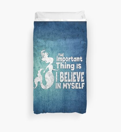 Mermaid - The Important Thing Is I Believe In Myself - Grunge Denim Duvet Cover