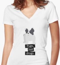 Pugs, not drugs - sweet dog as a gift idea Women's Fitted V-Neck T-Shirt