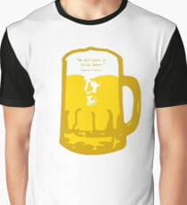 we are here to drink beer Graphic T-Shirt