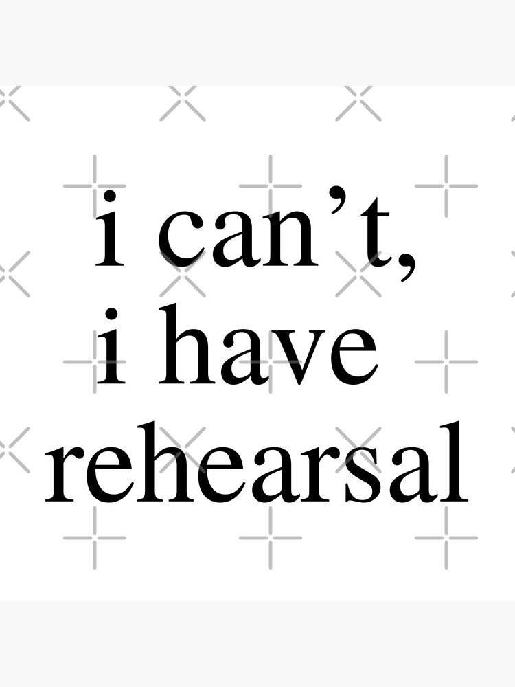 Download I Can't, I Have Rehearsal DXF