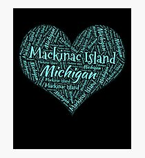 I Love Mackinac Island Photographic Print