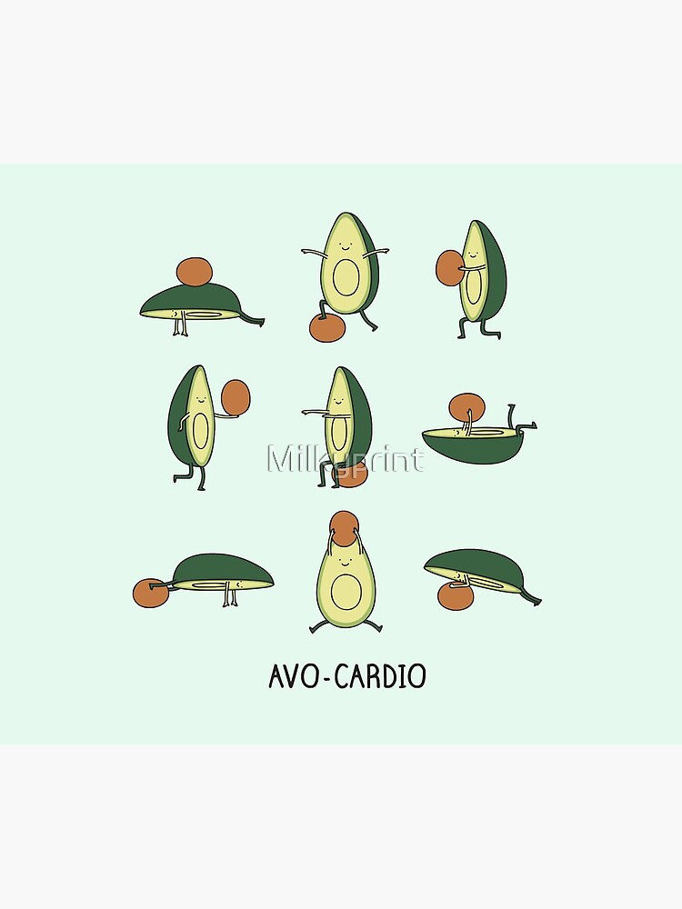 Avo-cardio by Milkyprint