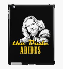 THE DUDE ABIDES iPad Case/Skin