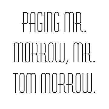 Paging Mr. Morrow by ct2020