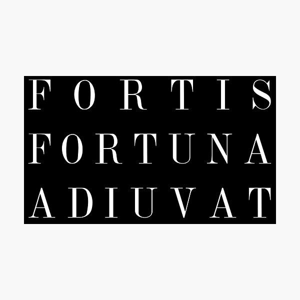 FORTIS FORTUNA ADIUVAT Photographic Print