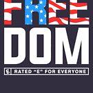Freiheit: E für alle von BootsBoots