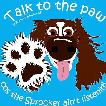 Talk to the paw - liver and white sprocker by BonnyGraphics