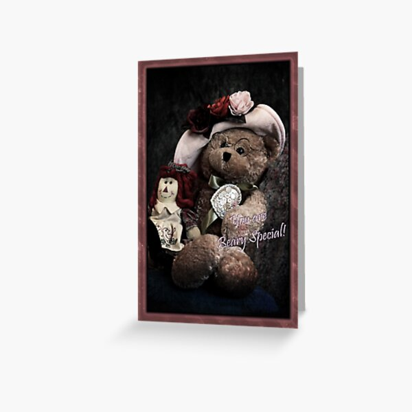 You Are Beary Special Card Greeting Card