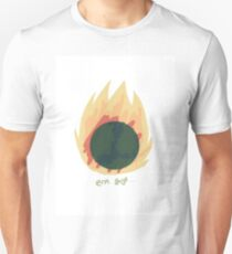 How about yours? Unisex T-Shirt