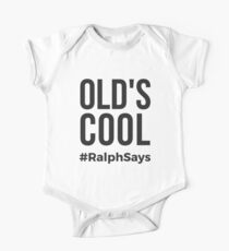 Old's Cool (Black) - Ralph Says Things One Piece - Short Sleeve