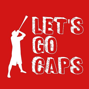Washington Capitals - Let's Go CAPS by mymainmandeebo