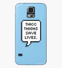 Thicc Oberschenkel retten Leben Hülle & Klebefolie für Samsung Galaxy