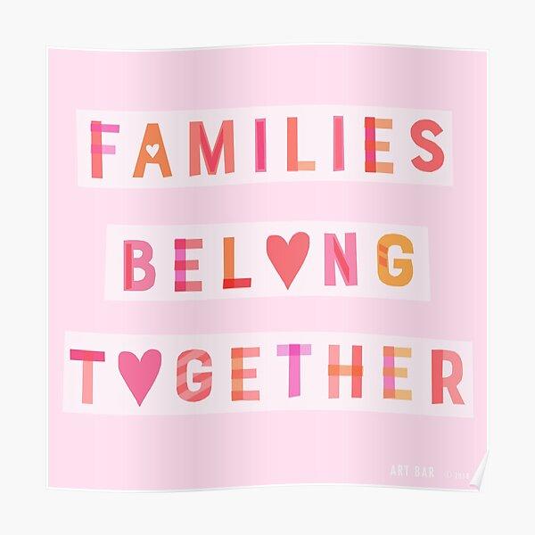 Families Belong Together Poster