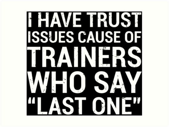 Funny Personal Trainer Trust Issues Quote T Shirt Art Prints By
