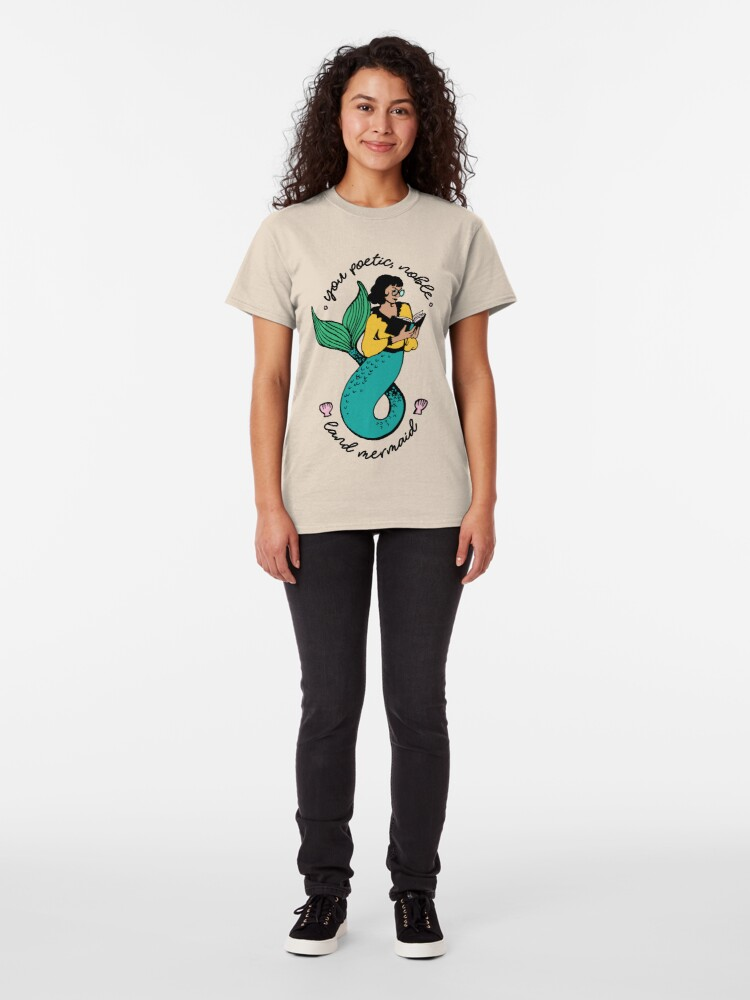 Alternate view of Oh Ann, you poetic, noble land mermaid  Classic T-Shirt