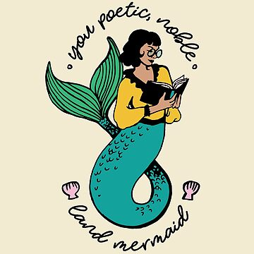 Oh Ann, you poetic, noble land mermaid  by RebekahLynne