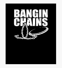 Bangin Chains V2 Photographic Print