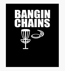 Bangin Chains V3 Photographic Print