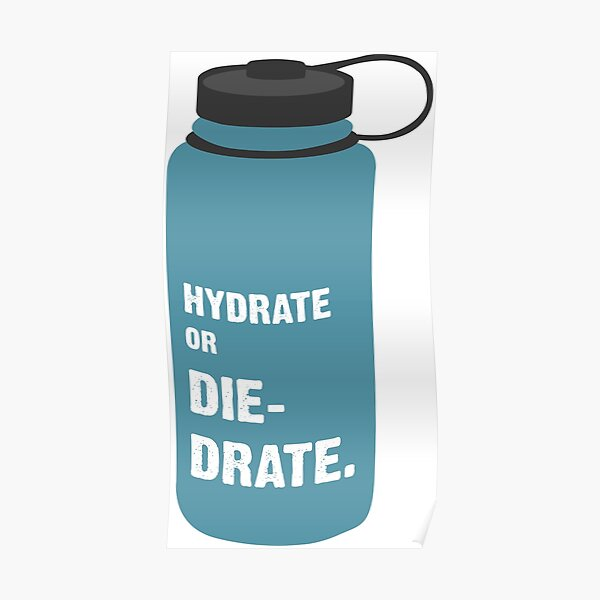 Hydrate or Diedrate Poster