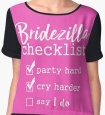 Bridezilla Checklist Chiffon Top