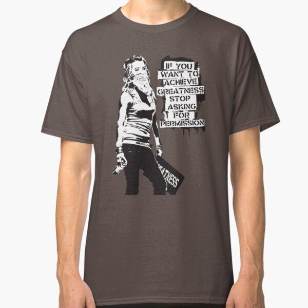 Banksy-Zitat-Graffiti Wenn Sie Größe erreichen möchten, hören Sie mit der Banksy-Tag-Signatur nach Erlaubnis auf Classic T-Shirt