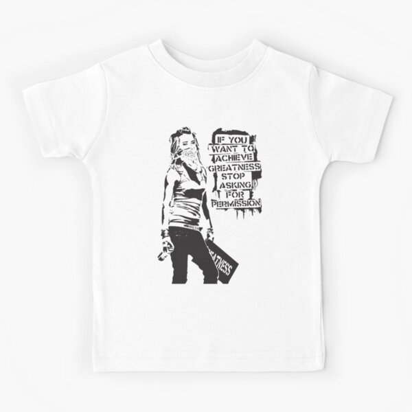 Banksy quote graffiti If You Want to Achieve Greatness stop asking for permission black and white with Banksy tag signature Kids T-Shirt