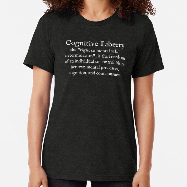 C:Cognitive Liberty:English:Wear Your Dictionary:White Text  Tri-blend T-Shirt