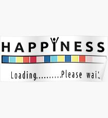 Happiness is loading Poster