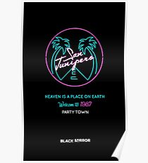 """San Junipero """"Heaven Is a Place on Earth"""" Poster"""