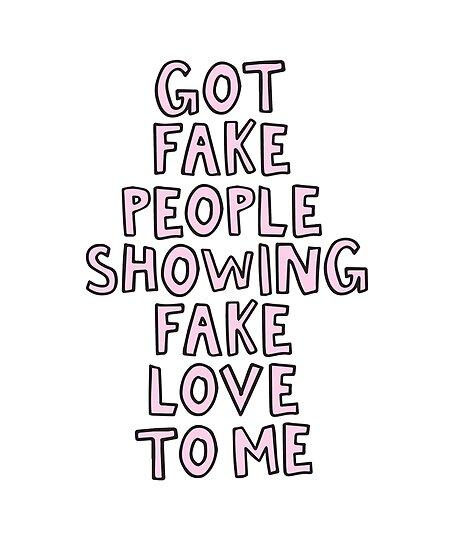 Got Fake People Showing Fake Love To Me Drake Posters By