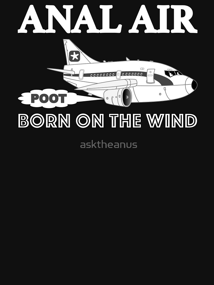 Anal Air - Born On The Wind by asktheanus