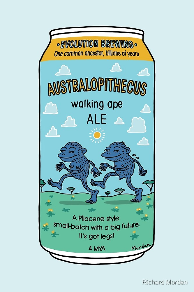 Evolution Brewing Australopithecus Walking Ape Ale by Richard Morden