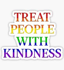 TREAT PEOPLE WITH KINDNESS - PRIDE Sticker