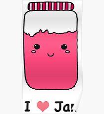I Love Jam In Strawberry Poster