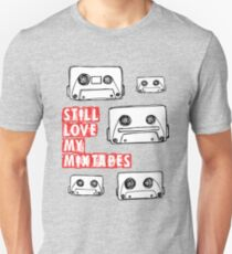 Still Love my Mixtapes T-Shirt