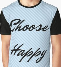 Choose Happy Graphic T-Shirt
