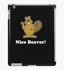 Nice Beaver funny Joke Movie Quote Design iPad Case/Skin