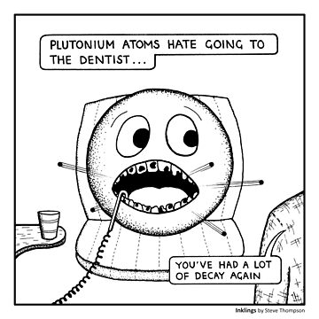 Plutonium atom at the Dentist by stevet3214