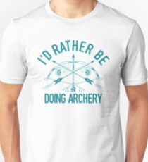 Time Is Precious Archery T-Shirt - Cool Funny Nerdy Archer Archery Champion Coach Team Humour Statement Graphic Image Quote Tee Shirt Gift Unisex T-Shirt