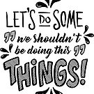 Let's do Some Things by Kaisa Holsting