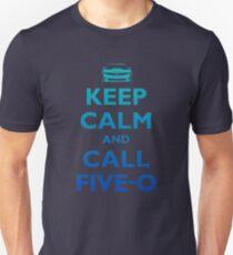 Keep Calm and Call Five-O (Sea Grad) Unisex T-Shirt
