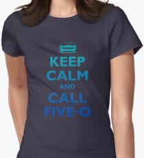 Keep Calm and Call Five-O (Sea Grad) Women's Fitted T-Shirt