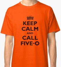 Keep Calm and Call Five-O (Black) Classic T-Shirt