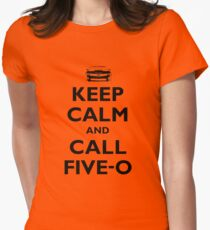 Keep Calm and Call Five-O (Black) Women's Fitted T-Shirt