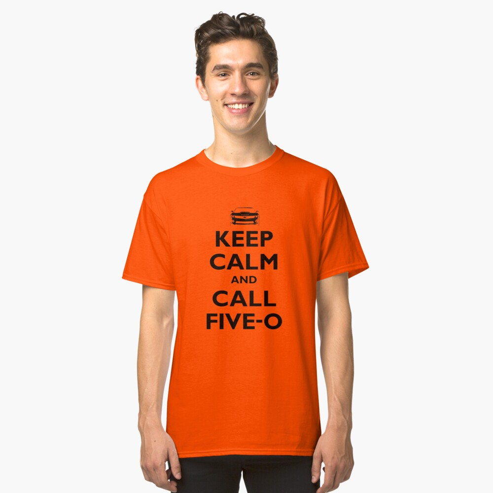 Keep Calm and Call Five-O (Black) Classic T-Shirt Front