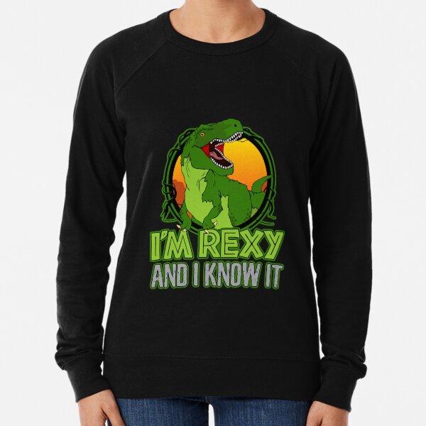 Dinosaur T-Rex Funny I'm Rexy And I Know It Lightweight Sweatshirt