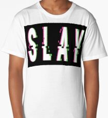 Slay Glitch Words Millennials Use   Long T-Shirt
